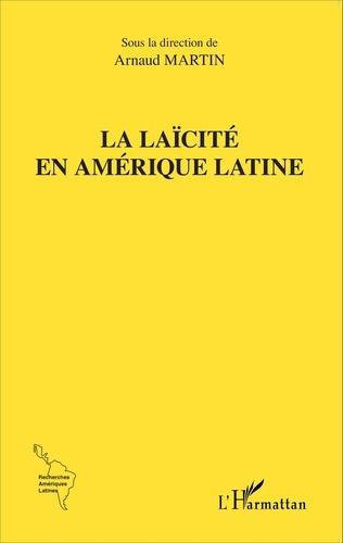Arnaud Martin - La laïcité en Amérique latine.