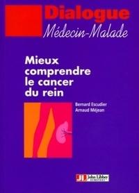 Arnaud Méjean - Mieux comprendre le cancer du rein.