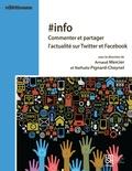 Arnaud Mercier et Nathalie Pignard-Cheynel - #info - Commenter et partager l'actualité sur Twitter et Facebook.