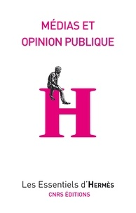 Arnaud Mercier - Médias et opinion publique.