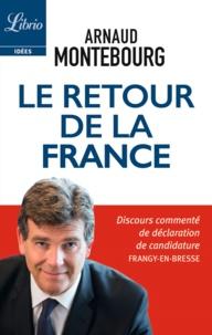 Arnaud Montebourg - Le Retour de la France.