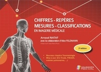 Arnaud Nataf - Chiffres, repères, mesures, classifications en imagerie médicale.