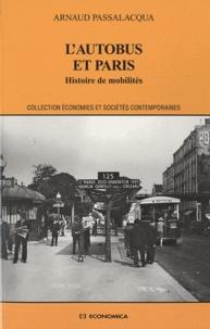 Arnaud Passalacqua - L'autobus et Paris - Histoire de mobilités.