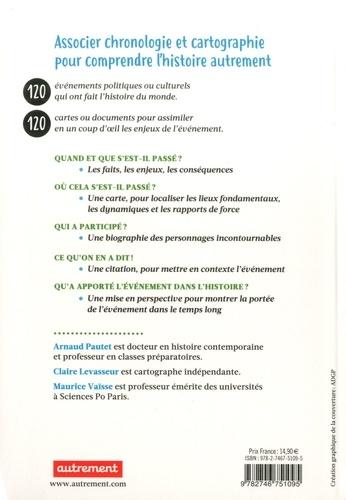 Histoire du monde contemporain. Chronologie 1 date 1 carte