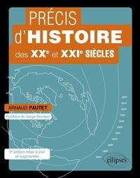 Arnaud Pautet - Précis d'histoire des XXe et XXIe siècles.