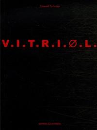 Arnaud Pelletier - Vitriol - Suivi de Mourirs vifs.