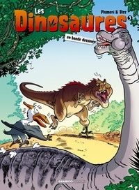 Arnaud Plumeri et  Bloz - Les dinosaures en bande dessinée Tome 3 : .