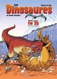 Arnaud Plumeri et  Bloz - Les Dinosaures en bande dessinée - Spécial combats en 3D avec lunettes 3D offertes.