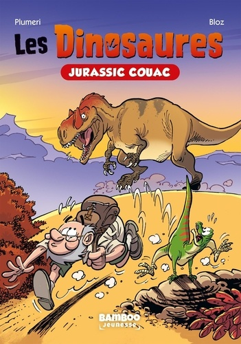 Les Dinosaures Tome 1 Jurassic Couac