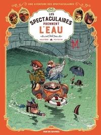 Arnaud Poitevin et Régis Hautière - Les spectaculaires prennent l'eau.
