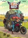Arnaud Poitevin et Philippe Gürel - Miss Harley - Tome 2.