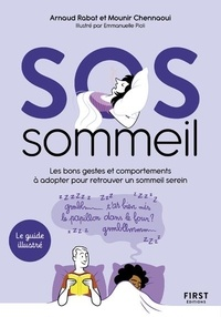 Arnaud Rabat et Mounir Chennaoui - SOS sommeil.
