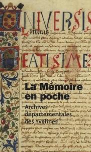 Arnaud Ramière de Fortanier et Patrick Guérin - La Mémoire en poche - Guide des archives départementales des Yvelines.