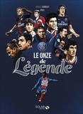 Arnaud Ramsay - Le onze de légende - Paris-Saint-Germain.