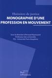 Arnaud Raynouard - Huissiers de justice - Monographie d'une profession en mouvement.