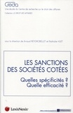 Arnaud Reygrobellet et Nathalie Huet - Les sanctions des sociétés côtées - Quelles spécificités ? Quelle efficacté ?.