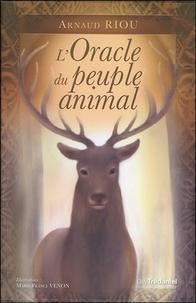 Arnaud Riou - L'Oracle du peuple animal - Contient 1 livre et 50 cartes.