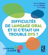 Difficultés de langage oral, et si cétait un trouble DYS ?.pdf