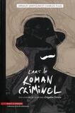 Arnaud Santolini et Charles Tijus - L'art du roman criminel - Une analyse de la pensée d'Agatha Christie.