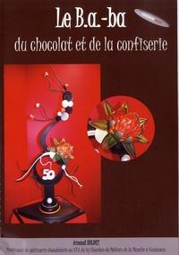 Arnaud Soldet - Le B.a.-ba du chocolat et de la confiserie.