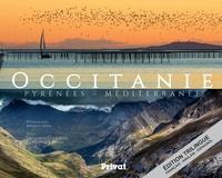 Occitanie Pyrénées-Méditerranée- Edition français-anglais-espagnol - Arnaud Späni  