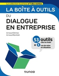 Arnaud Stimec et Arnaud Benitah - La boîte à outils du Dialogue en entreprise.