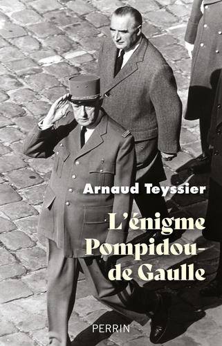 L'énigme Pompidou-de Gaulle