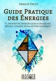 Arnaud Thuly - Guide pratique des énergies - Tome 1.