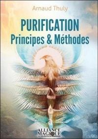 Arnaud Thuly - Purification - Principes et méthodes.