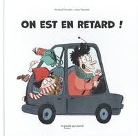 Arnaud Tiercelin et Jess Pauwels - On est en retard !.