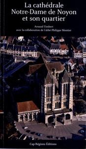La cathédrale Notre-Dame de Noyon et son quartier.pdf