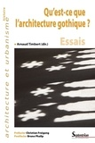 Arnaud Timbert - Qu'est-ce que l'architecture gothique.