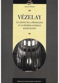 Vézelay - Le chevet de la Madeleine et le premier gothique bourguignon.pdf