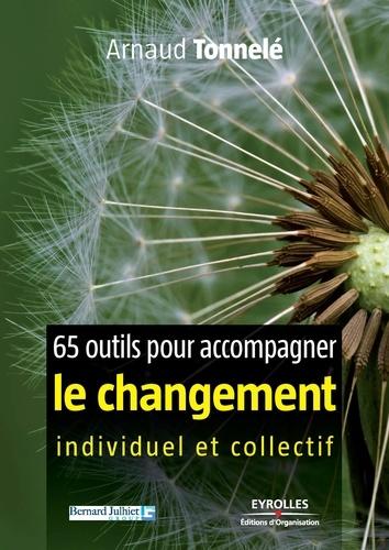 65 outils pour accompagner le changement individuel et collectif - 9782212413199 - 22,99 €