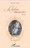 Arnaud Tripet - Le lecteur amoureux.