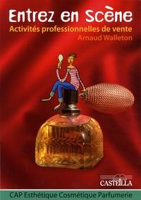 Activités professionnelles de vente CAP Esthétique Cosmétique Parfumerie - Entrez en scène.pdf