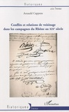 Arnauld Cappeau - Conflits et relations de voisinage dans les campagnes du Rhône au XIXe siècle.