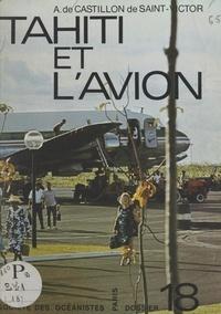 Arnauld de Castillon de Saint-Victor - Tahiti et l'avion.