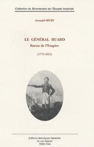 Deedr.fr Le Général Huard - Baron de l'Empire (1170-1812) Image