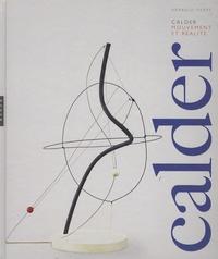 Arnauld Pierre - Calder - Mouvement et réalité.