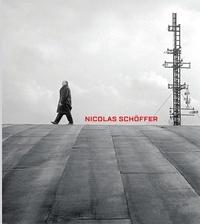 Arnauld Pierre et Sébastien Delot - Nicolas Schöffer - Espace, lumière, temps.