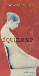 Arnauld Pontier - Equinoxe.