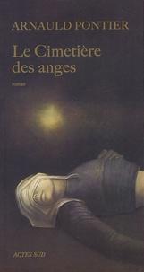 Arnauld Pontier - Le cimetière des anges.