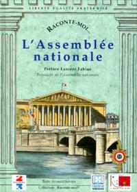Arnauld Salvini - Raconte-moi... L'Assemblée nationale.
