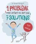 Arnault Pfersdorff - 1 problème 7 solutions : Mon enfant ne dort pas.
