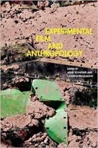 Arnd Schneider et Caterina Pasqualino - Experimental Film and Anthropology.