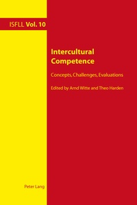 Arnd Witte et Theo Harden - Intercultural Competence - Concepts, Challenges, Evaluations.