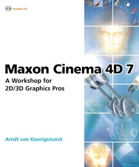 Galabria.be Maxon cinema 4D 7. A workshop for 2D/3D graphics pros, With CD-ROM Image