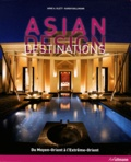 Arne A. Klett et Karen Ballmann - Asian Design Destinations.