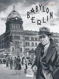 Arne Jysch et Volker Kutscher - Babylon Berlin.